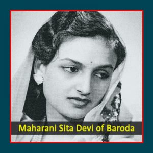 Maharani Sita Devi of Baroda