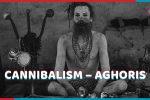 indianness,cannibalism,aghori,crazy culture,dark tourism