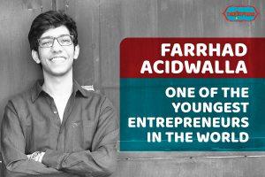 Farrhad Acidwalla,Indianness,Enterprenaur