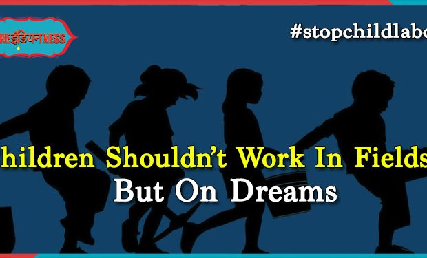 indianness,anti-child labour day,child labour,children,social awareness