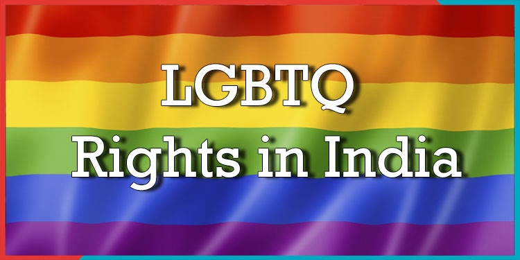 LGBTQ Rights in India,Indianness,social cause,social awarness