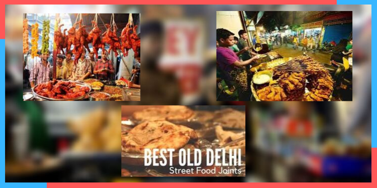 best old delhi street food joints,india,indianness