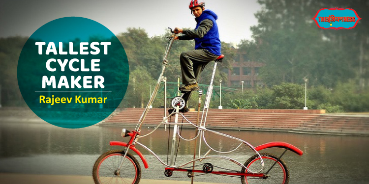 rajeev kumar,tallest cycle maker,shabaash india,india,indianness