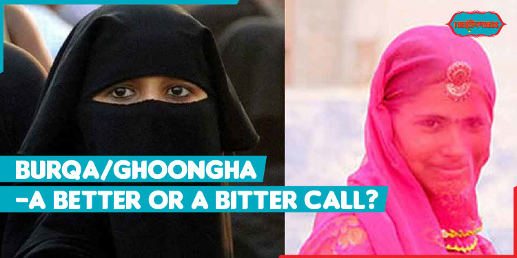 burqa,ghoonghat,women wear,debate on burqa,india,indiannes