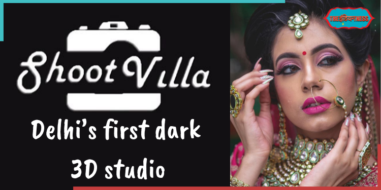 Delhi's first dark 3D studio,shoot villa,india,indianness