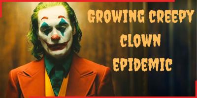 Growing creepy clown epidemic,clown image,joker,india.indianness