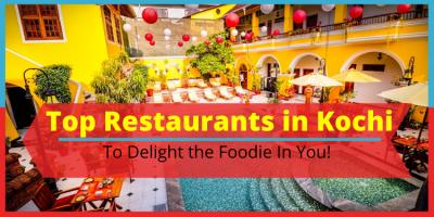 10 Restaurants You Must Visit in Kochi, India