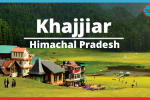 Tour Guide to India's Mini Switzerland – Khajjir