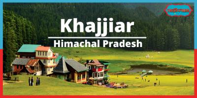 Tour Guide to India's Mini Switzerland – Khajjir
